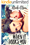 When It Hooks You (The It Series Book 2) (English Edition)