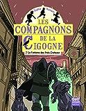 Les Compagnons de la Cigogne - tome 2 Le Fantôme des Trois Châteaux (2)
