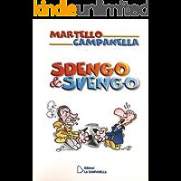 SDENGO & SVENGO: Ovvero: Zeman ed Eriksson