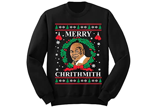 a9b01a3109 Mike Tyson Merry Chrithmith Ugly Christmas Sweater Holiday Sweatshirt  (Small