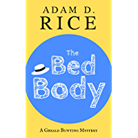 The Bed Body (Gerald Bunting Book 1) (English Edition)