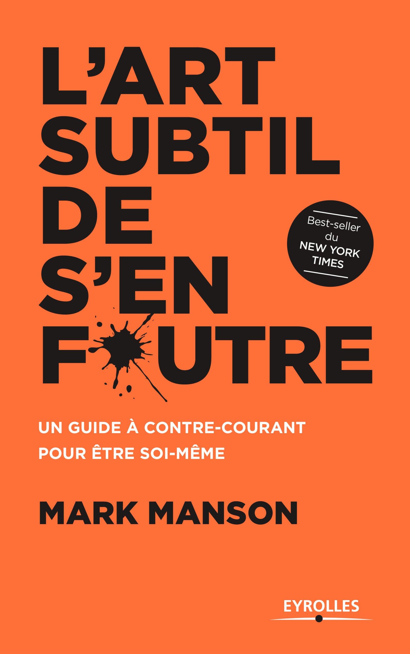 L'art subtil de s'en foutre -Mark Manson-Livrealire - Emma PERIE