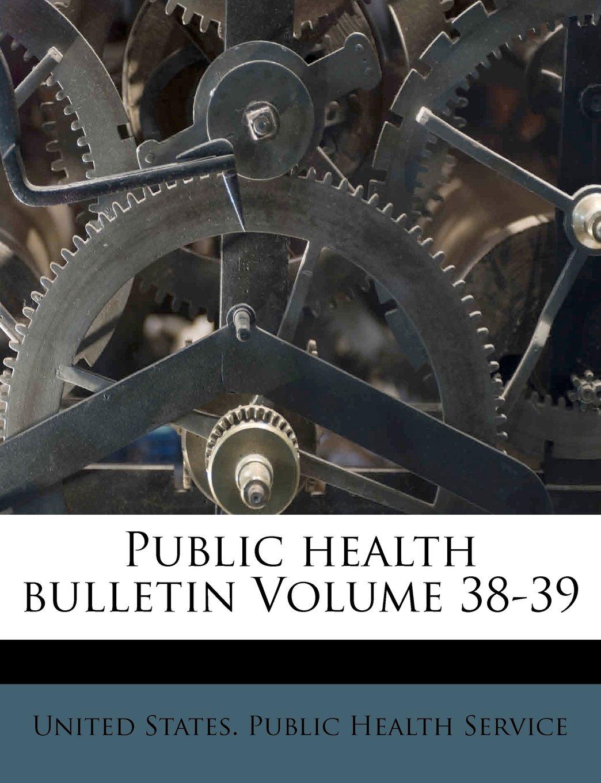 Read Online Public health bulletin Volume 38-39 PDF