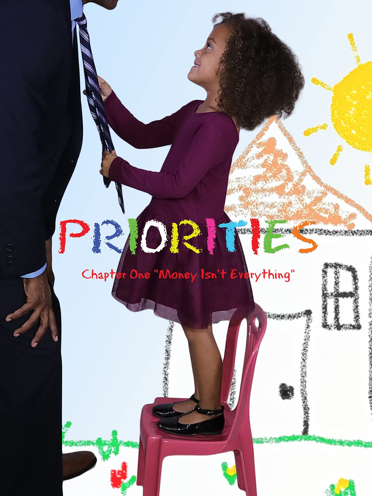 """Priorities Chapter One """"Money Isn't Everything"""""""