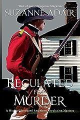 Regulated for Murder (A Michael Stoddard American Revolution Mystery) (Volume 2) Paperback