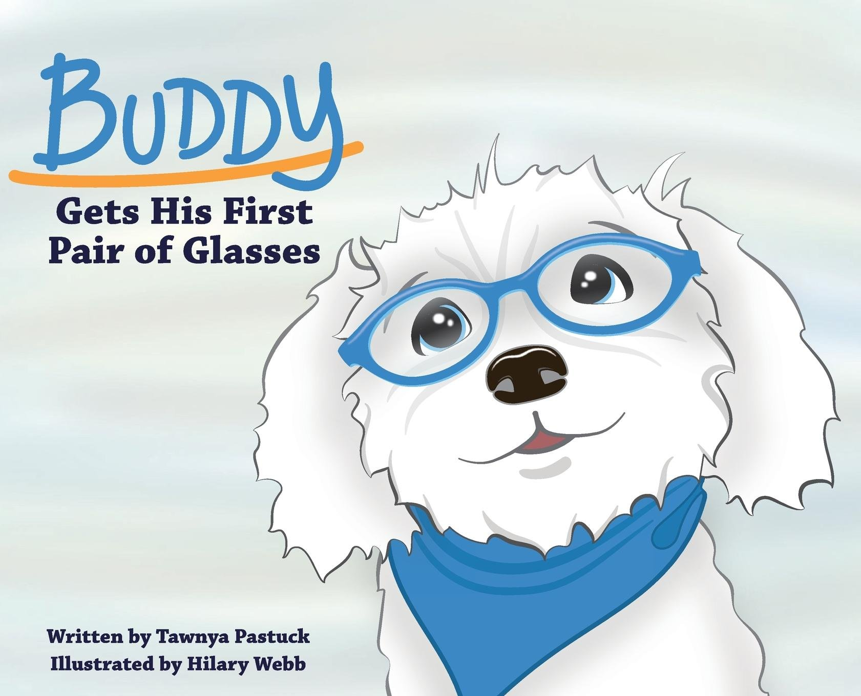 Download Buddy Gets His First Pair of Glasses ebook