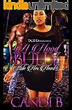 A Hood Bully Stole Her Heart