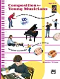 Composition for Young Musicians: Book and CD