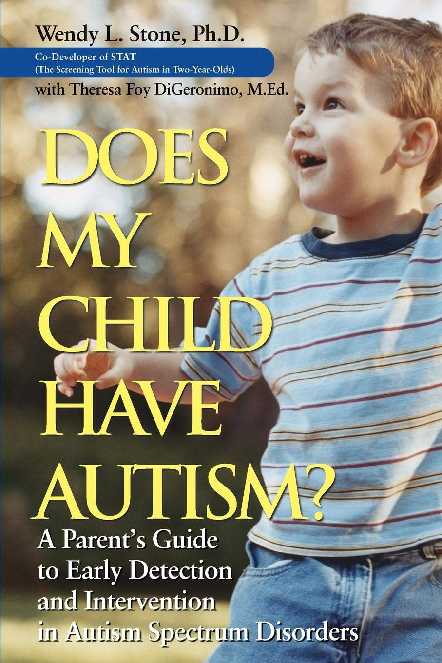 I Gave My Child Autism >> Does My Child Have Autism A Parents Guide To Early