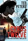 Cyrus Twelve: Leona Foxx Suspense Thriller #2 (Volume 2)