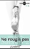 Ne rougis pas - Saison 2 tome 5