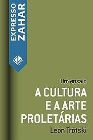 A cultura e a arte proletárias: Um ensaio
