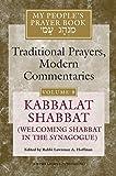 My People's Prayer Book, Vol. 8: Kabbalat Shabbat (Welcoming Shabbat in the Synagogue)