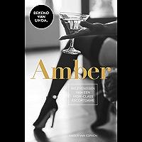 Amber: Belevenissen van een high-class escortdame