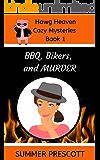 BBQ, Bikers, and Murder (Hawg Heaven Cozy Mysteries Book 1)