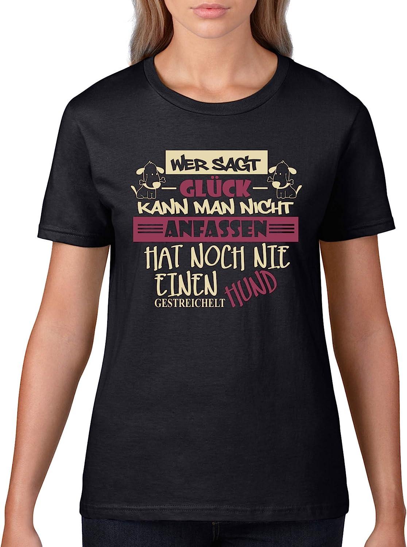 Comedy Shirts Rundhals Wer SAGT Gl/ück Kann Man Nicht Anfassen 100/% Baumwolle Hat Noch Nie Einen Hund Gestreichelt Top Basic Print-Shirt M/ädchen T-Shirt