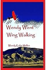 Wendy Went Wing Walking
