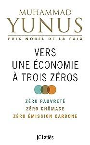 Vers une économie à trois zéros (Essais et documents) (French Edition)