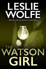 The Watson Girl: An absolutely addictive and pulse-racing crime thriller (Tess Winnett Book 2) Kindle Edition
