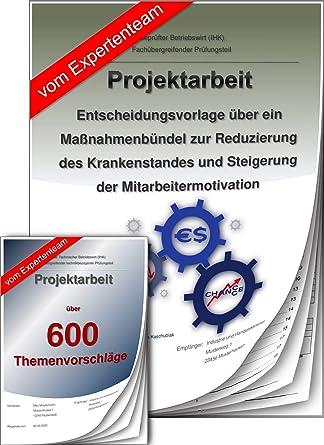 Geprüfter Betriebswirt Projektarbeit Präsentation Ihk Krankenstand