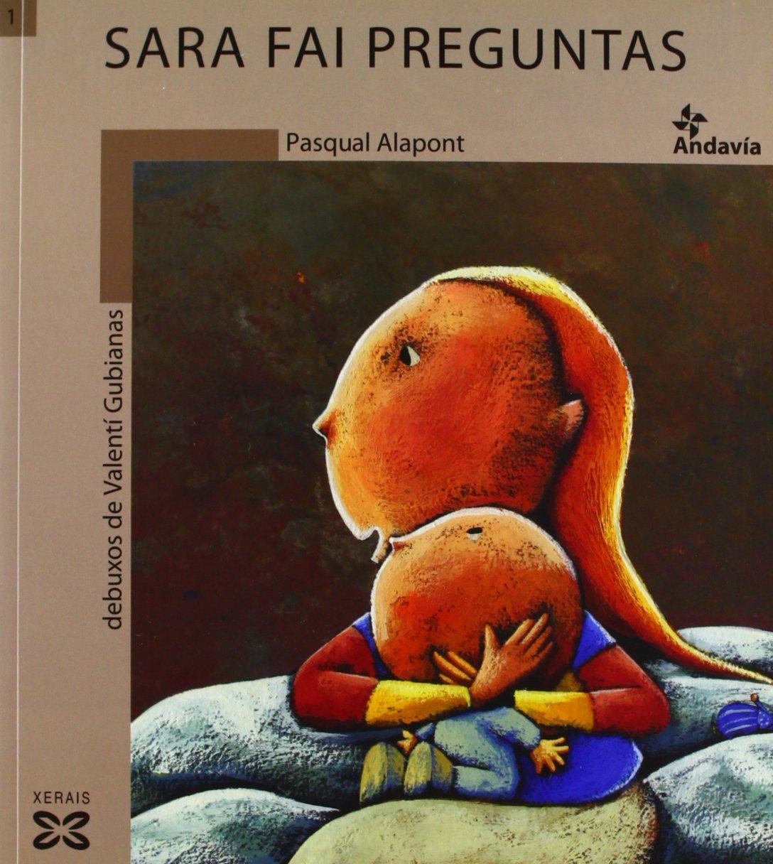 Read Online Sara Fai Preguntas / Sara Asks Questions (Infantil E Xuvenil) (Galician Edition) PDF