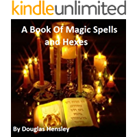A Book Of Magic Spells And Hexes