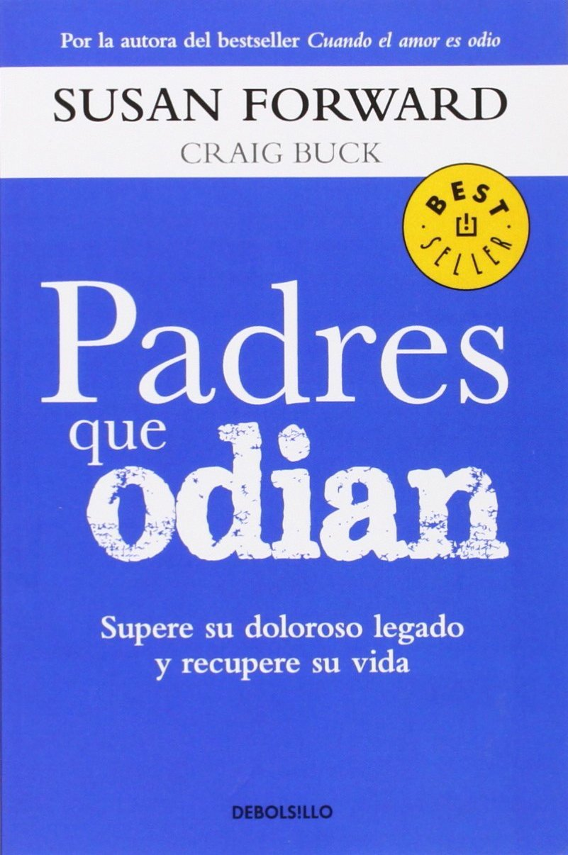 Padres Que Odian (Bestseller) (Spanish Edition)