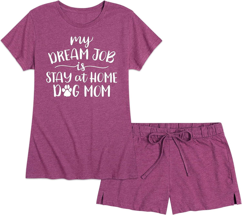 Dream Job Stay At Home Dog Mom - Women's Pajama Shorts Set
