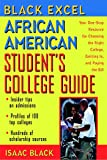 African American Student's College Guide: Your One-Stop Resource for Choosing the Right College, Getting in, and Paying the Bill (Black Excel)