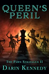 Queen's Peril (The Pawn Stratagem Book 2) Kindle Edition