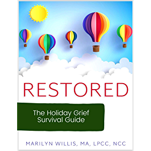 RESTORED: The Holiday Grief Survival Guide