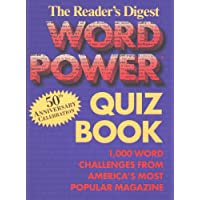 The Reader's Digest Word Power Quiz Book: 1,000 Word Challenges from America's Most Popular Magazine