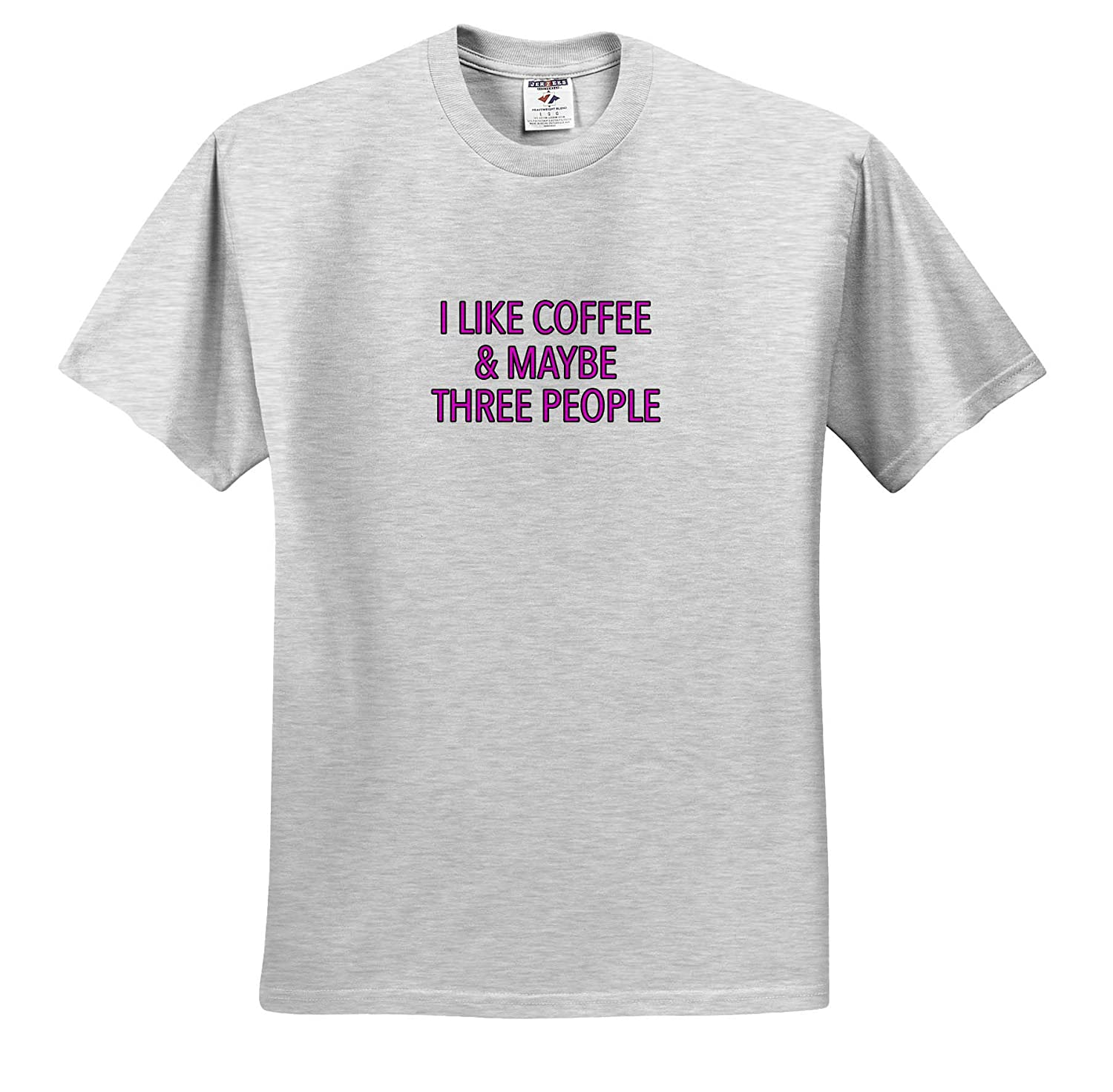 I Like Coffee and Maybe Three People Pink 3dRose EvaDane ts/_320979 Funny Sayings Adult T-Shirt XL