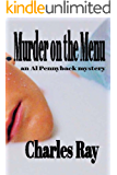 Murder on the Menu: an Al Pennyback mystery (Al Pennyback mysteries Book 26)