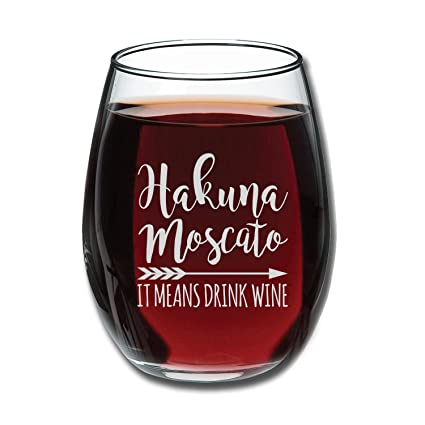 hakuna moscato it means drink wine funny stemless wine glass 15oz unique christmas gift idea