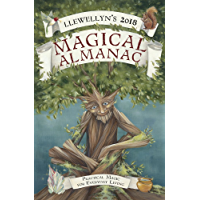Llewellyn's 2018 Magical Almanac: Practical Magic for Everyday Living (English Edition)