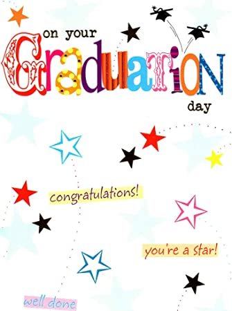 congratulations on your graduation day greeting card well done graduating cards