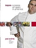 Tapas: A Taste of Spain in America: A Cookbook