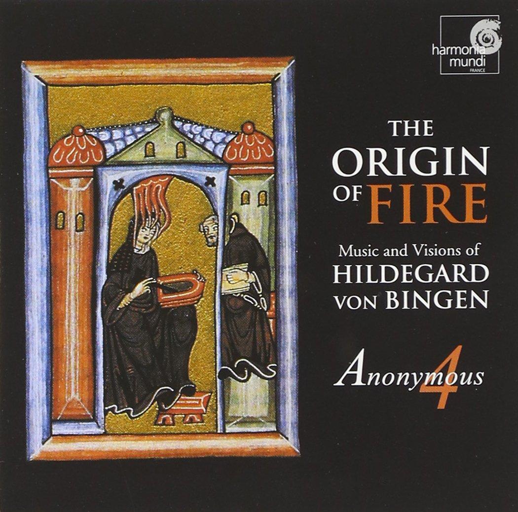 Hildegard von Bingen: The Origin of Fire by CD