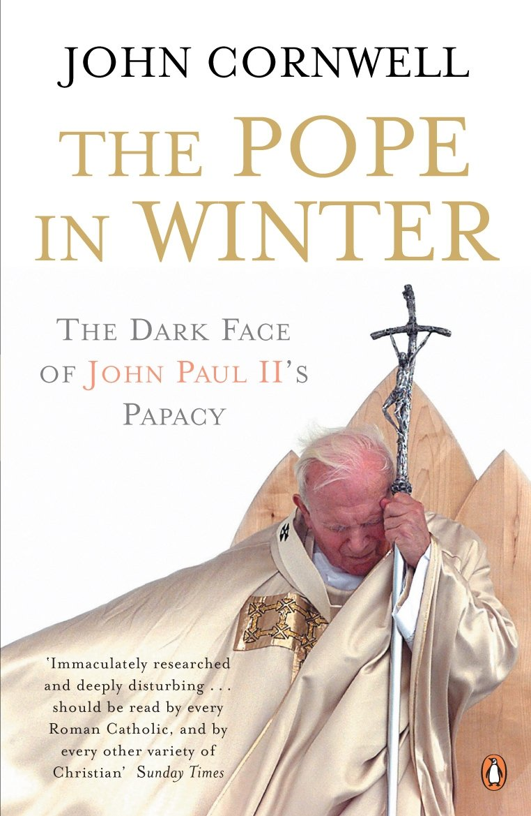 Pope in Winter: The Dark Face of John Paul II's Papacy by Penguin Books