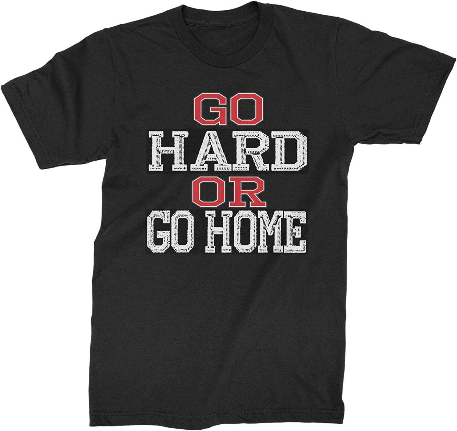 Expression Tees Go Hard Or Go Home Workout Mens T-Shirt