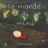 Le monde de Minú (French Edition)