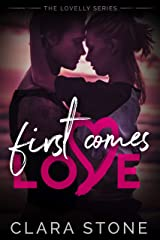 First Comes Love: A standalone Summer Fling Contemporary Romance Novella (Lovelly Book 0) Kindle Edition