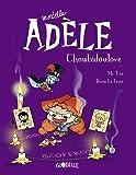 Mortelle Adèle, Tome 10: Choubidoulove