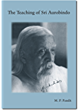 The Teaching of Sri Aurobindo