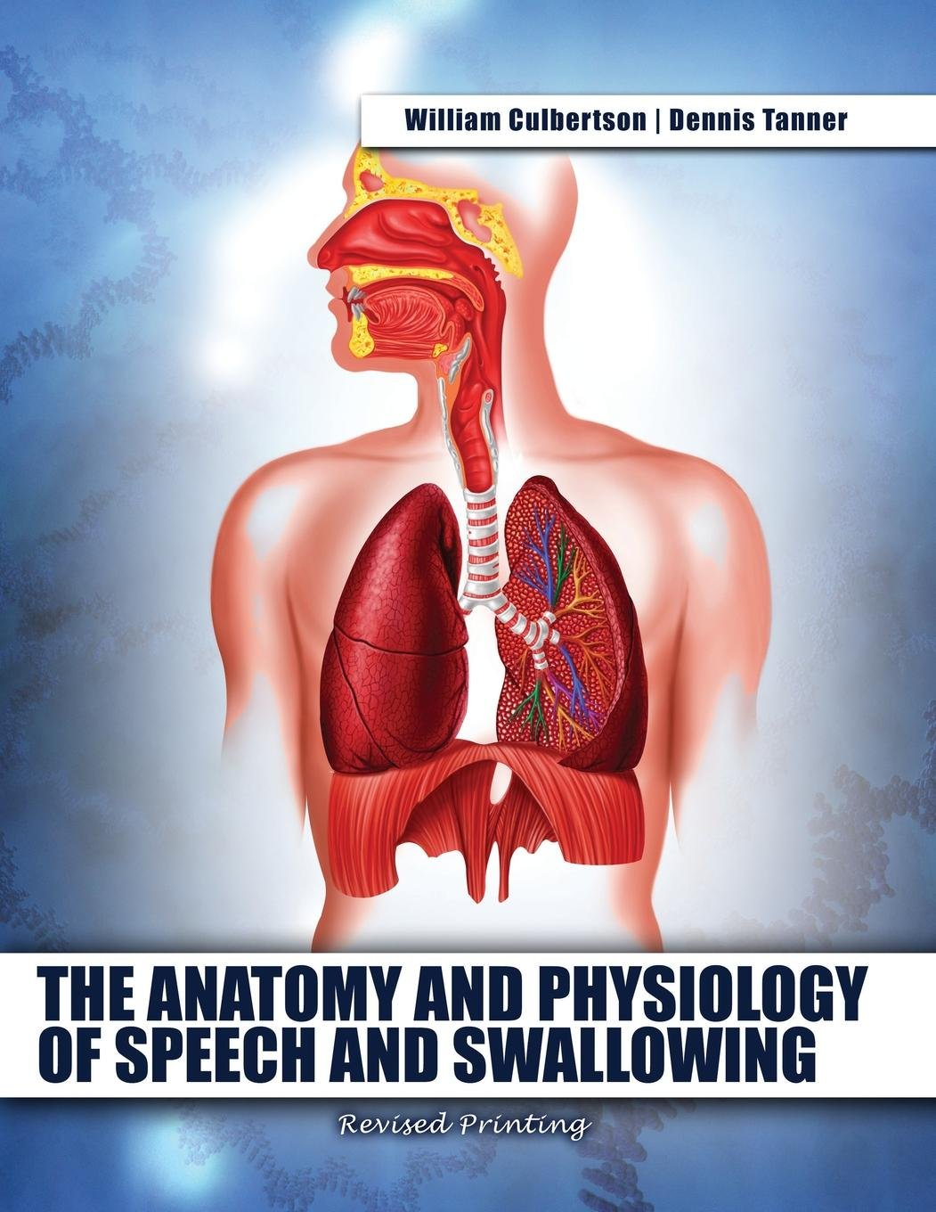 Anatomy and Physiology of Speech and Swallowing: Amazon.co.uk ...