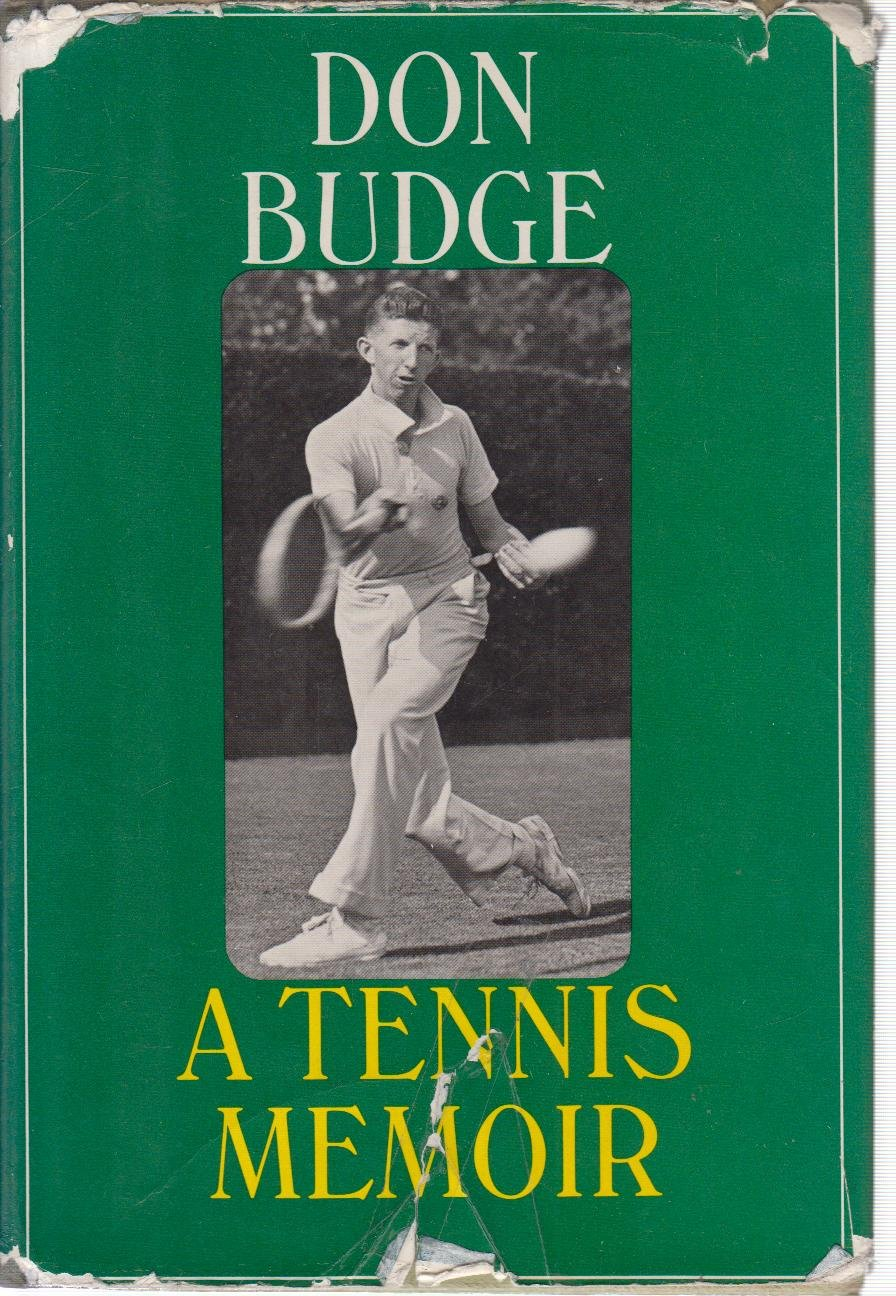 Don Budge A Tennis Memoir Don Budge Amazon