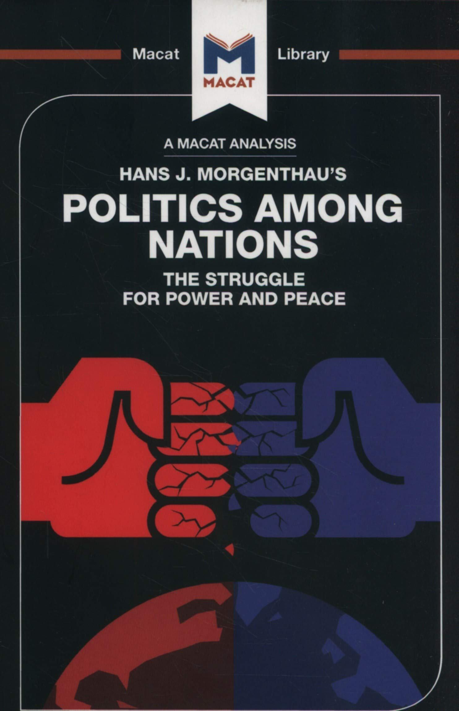 Politics Among Nations  The Macat Library