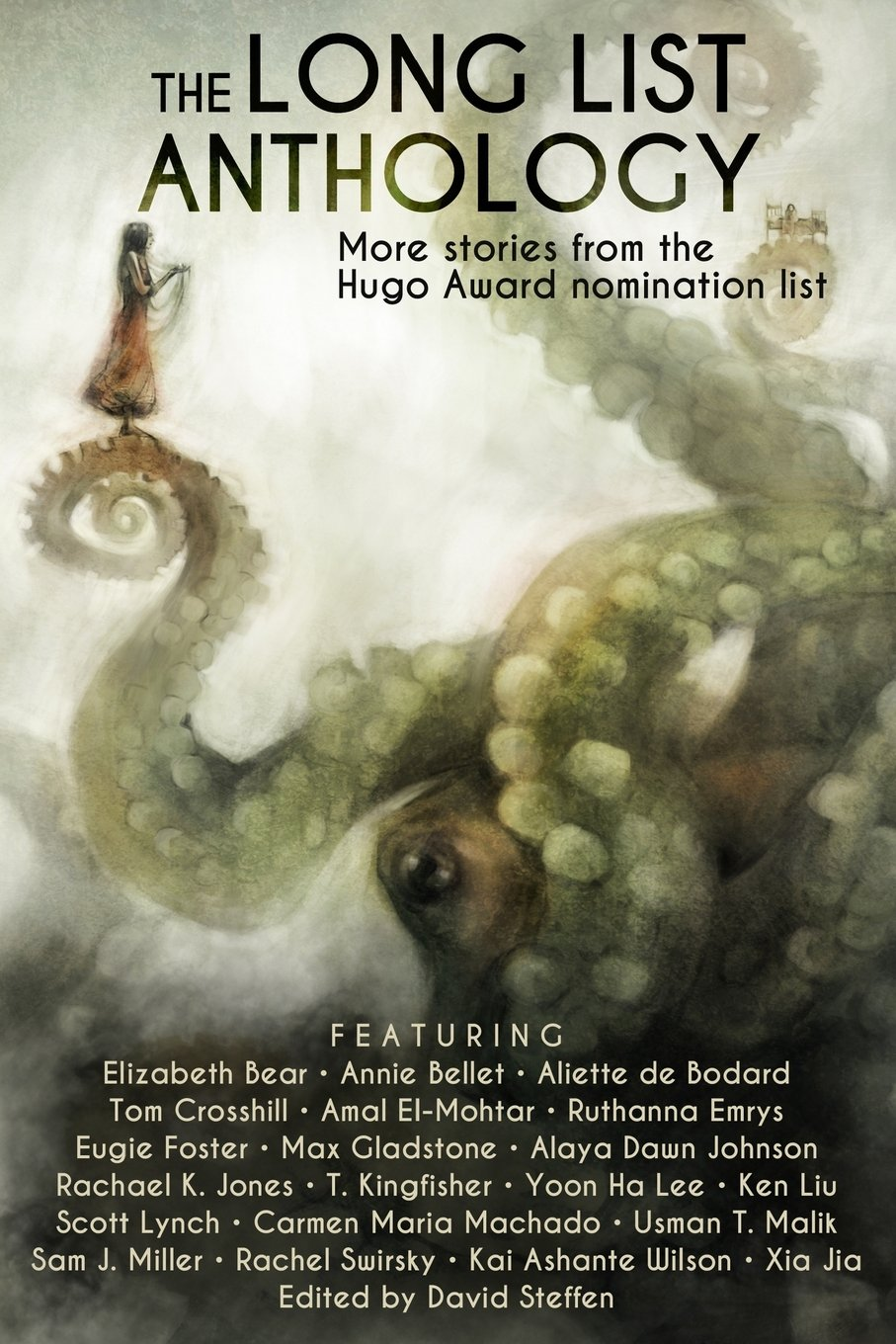 The long list anthology more stories from the hugo awards the long list anthology more stories from the hugo awards nomination list the long list anthology series volume 1 eugie foster usman t malik fandeluxe Image collections