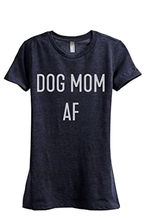 de6389ab Thread Tank Dog Mom AF Women's Fashion Relaxed T-Shirt Tee Heather Navy  Small